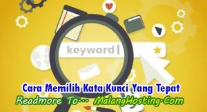 Cara Memilih Kata Kunci Yang Tepat