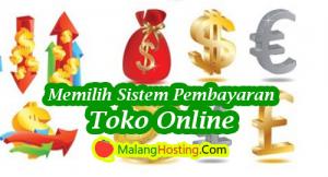 Memilih Sistem Pembayaran Toko Online
