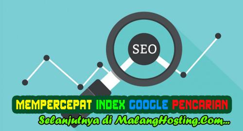 Cara Mempercepat Index Google Pencarian