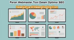 Peran Webmaster Tool Dalam Optimsi SEO