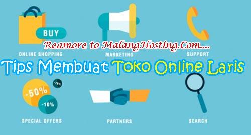 Tips Membuat Toko Online Laris