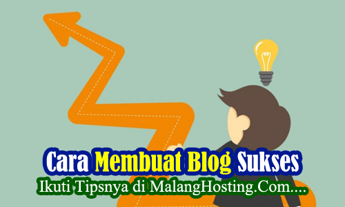cara membuat blog sukses
