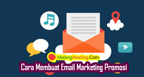 Cara Membuat Email Marketing Promosi