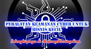 Peralatan Keamanan Cyber Untuk Bisnis Kecil