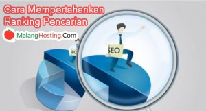 Cara Mempertahankan Ranking Pencarian