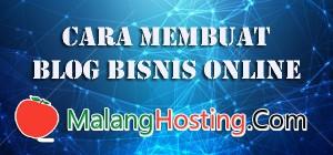 Cara Membuat Blog Bisnis Online